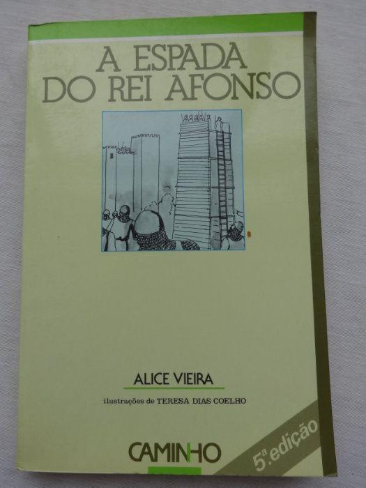 A Espada do Rei Afonso by Alice Vieira