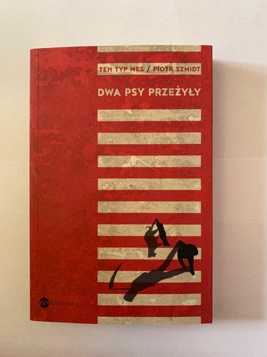 Ten Typ Mes Dwa Psy Przeżyły Piotr Szmidt Alkopoligamia Warszawa Ursus •  OLX.pl