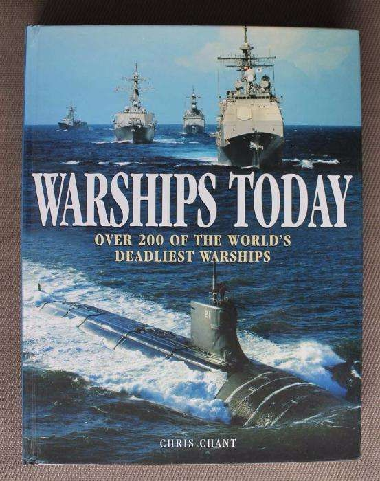 Livro Today: Over 200 of the World's Deadliest Fighting Ships