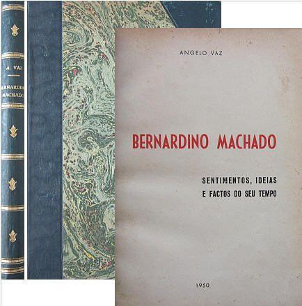 Angelo Vaz - Bernardino MACHADO