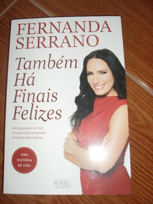 Livro Também há finais felizes de Fernanda Serrano