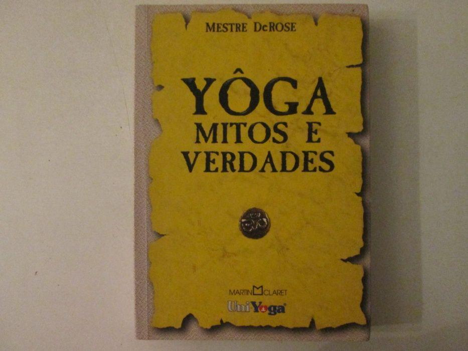 Yoga- Mitos e verdades- Mestre DeRose