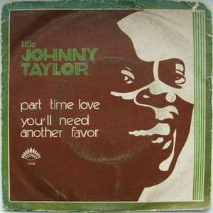 little johnny taylor part time love
