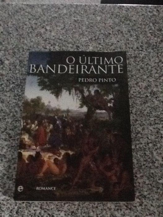 """Livro """"o último bandeirante"""" de Pedro Pinto"""