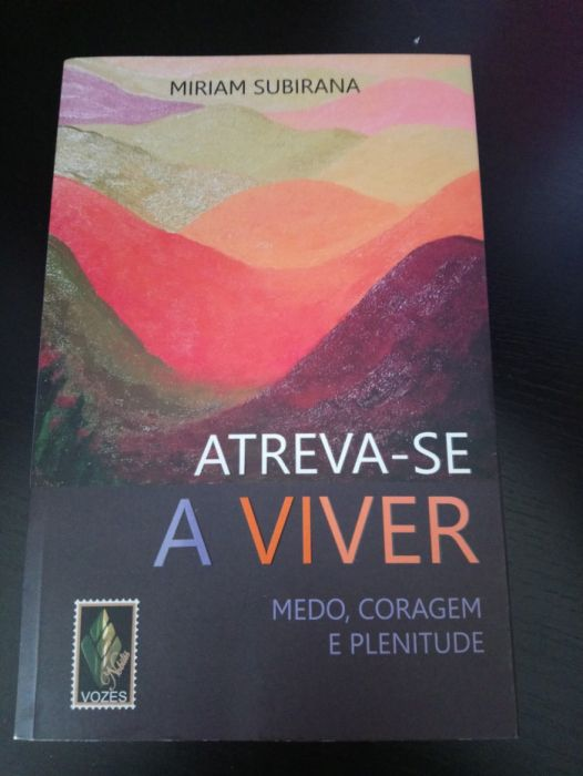 Atreva-se a Viver - Miriam Subirana (novo)