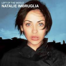 CD [ Natalie Imbruglia - Left of the Middle ]