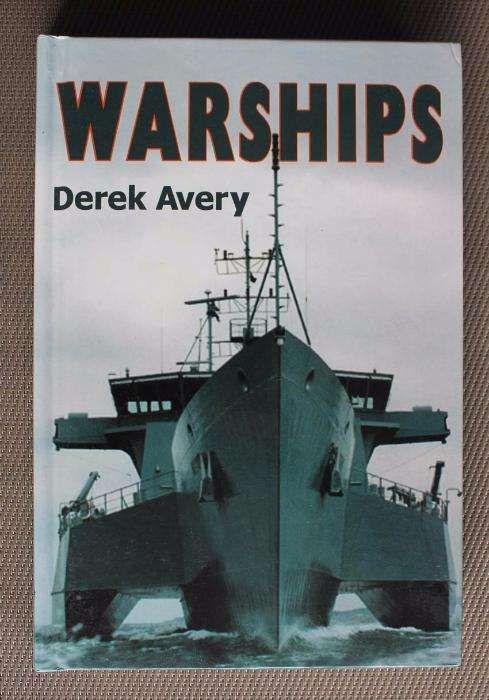 Livro Warships de Derek Avery