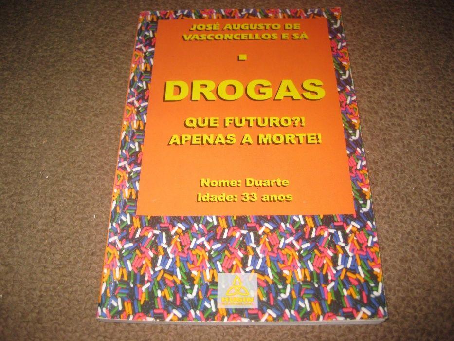 """Livro """"Drogas- Que Futuro?! Apenas a Morte!"""""""