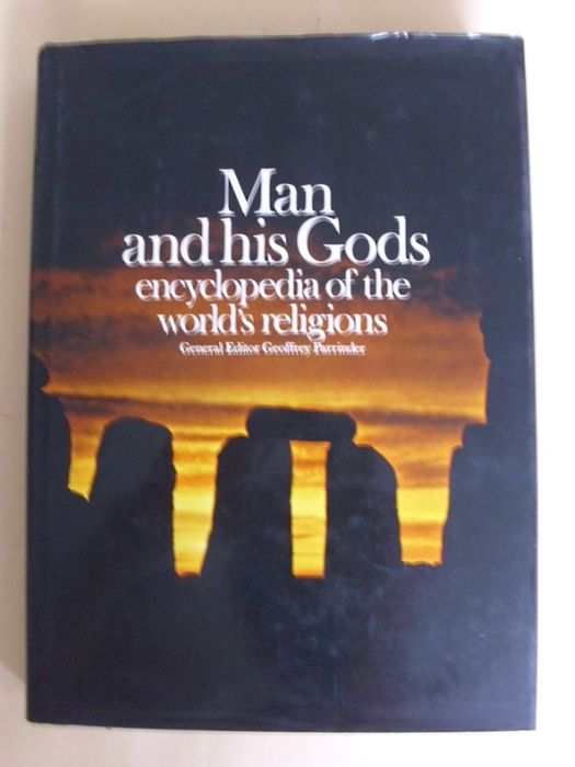 Man and his Gods Encyclopedia of the world's religions