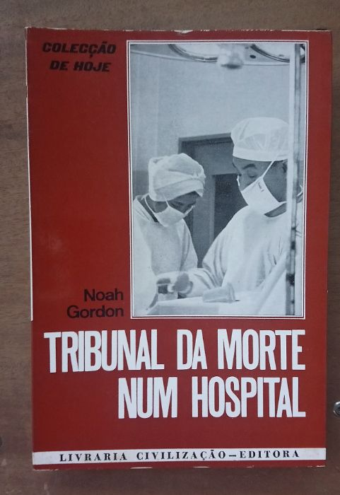 Tribunal da morte num hospital de Noah Gordon