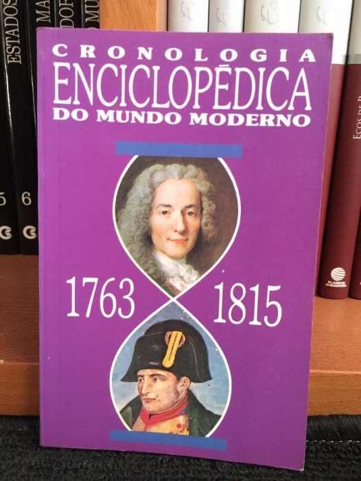 Livro - Cronologia Enciclopédica Do Mundo Moderno - 1763/1815 - 1. vol
