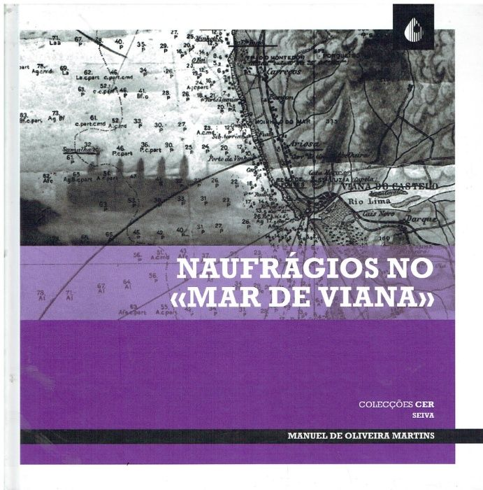 1051 Naufrágios no Mar de Viana de Manuel de Oliveira Martins