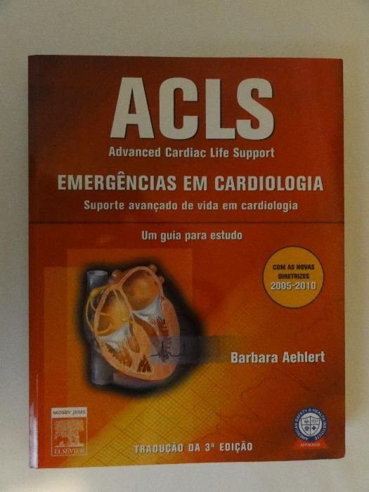 LIVROS MEDICINA - ACLS - Advanced Cardiac Life Support - NOVO