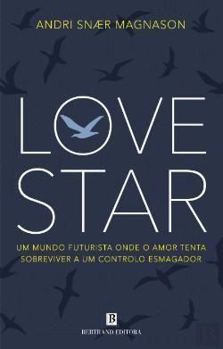 Lovestar - de Andri Snaer Magnason - NOVO - Baratíssimo
