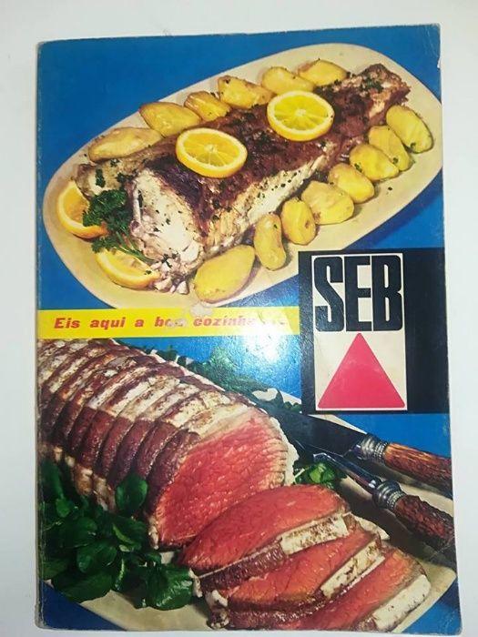 """SEB - """"Eis aqui a boa cozinha"""" de Françoise Bernard 4.ª edição"""