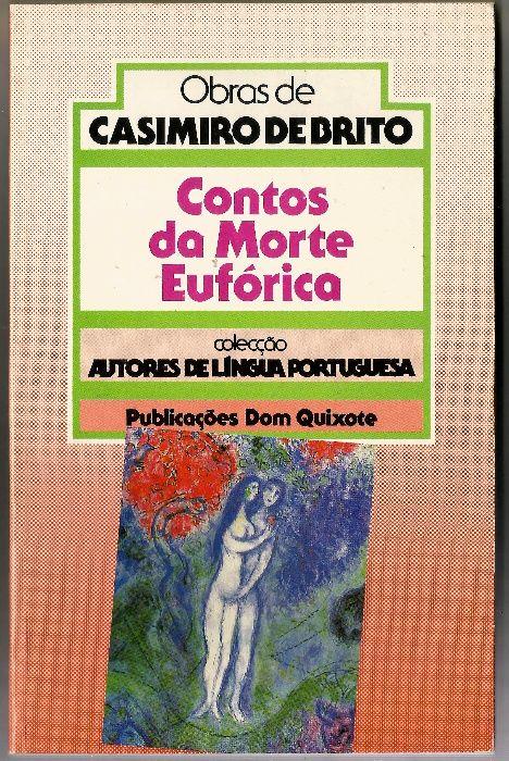 Casimiro de Brito - Contos da Morte Eufórica/Portes Incluídos