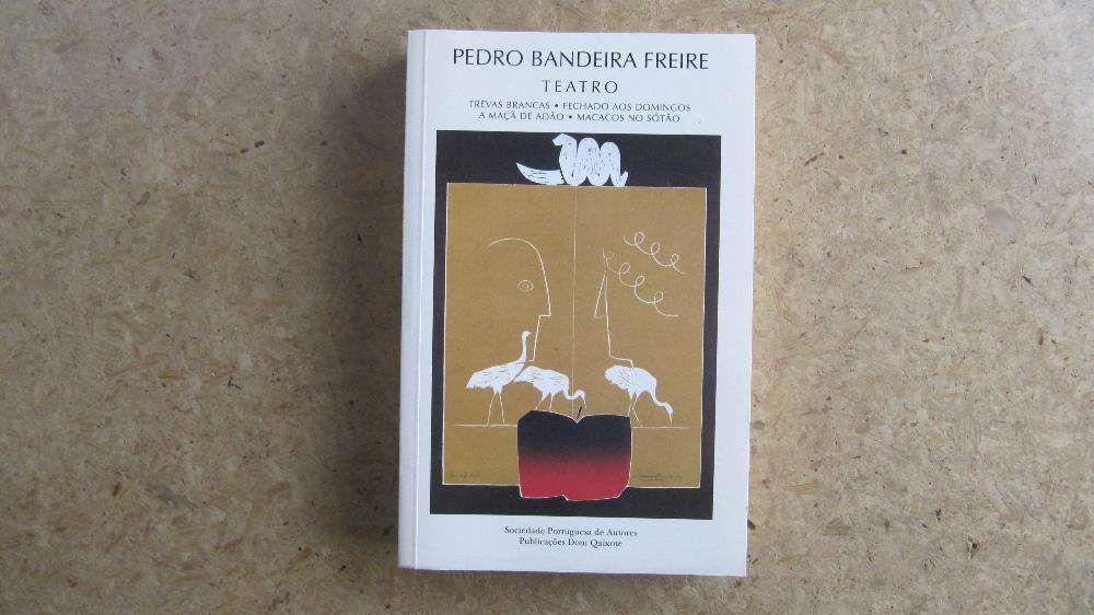 NOVO - Teatro - Pedro Bandeira Freire - 4 Peças