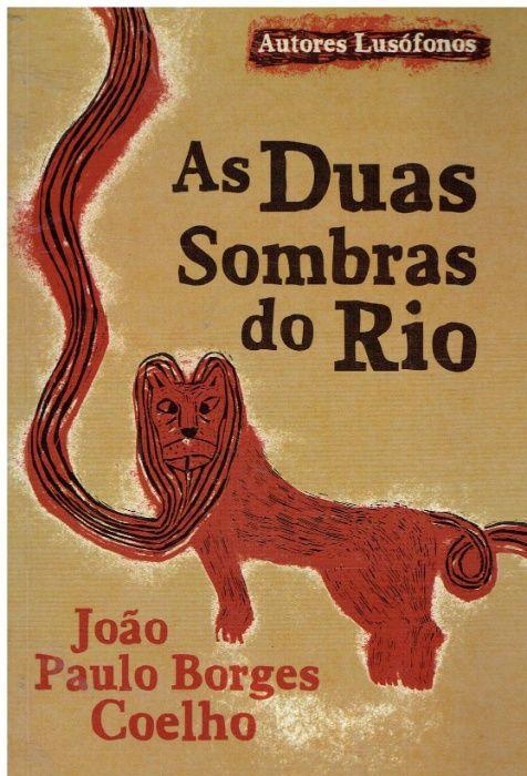 9232 As Duas Sombras do Rio de João Paulo Borges Coelho