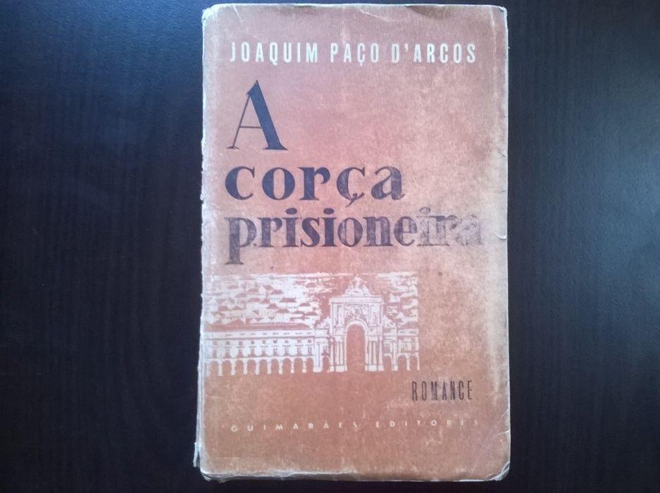 A Corça Prisioneira (1.ª edição) - Joaquim Paço D'Arcos
