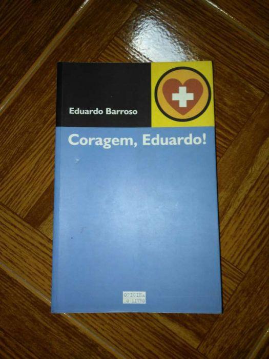 Livro - CORAGEM, EDUARDO de Eduardo Barroso