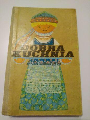 Archiwalne Ksiazka Kucharska Dobra Kuchnia Koscian Olx Pl