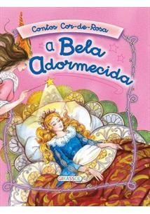 A Bela Adormecida- Coleção contos cor de rosa brilhantes