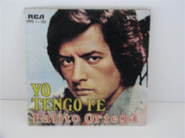 Vendo Vinil Single Palito Ortega - Yo tengo fe