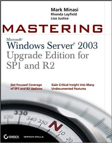 Mastering Windows Server 2003 SP1and SP2 R2
