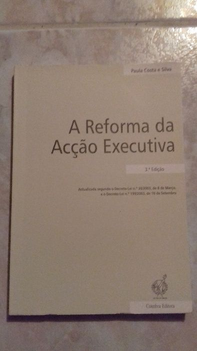 A Reforma da Acção Executiva