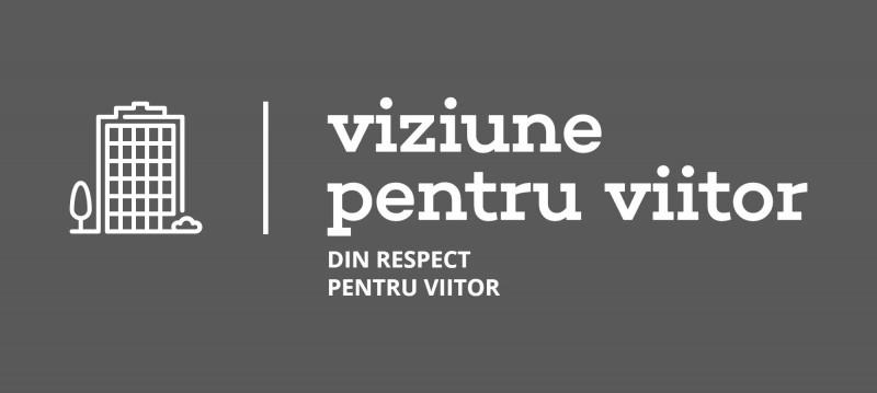 VIZIUNE PENTRU VIITOR