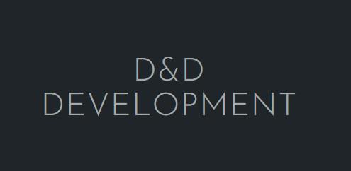 D&D DEVELOPMENT
