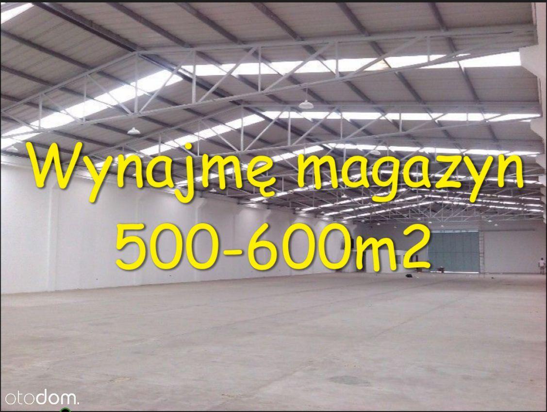 Szukam magazynu 500-600m2