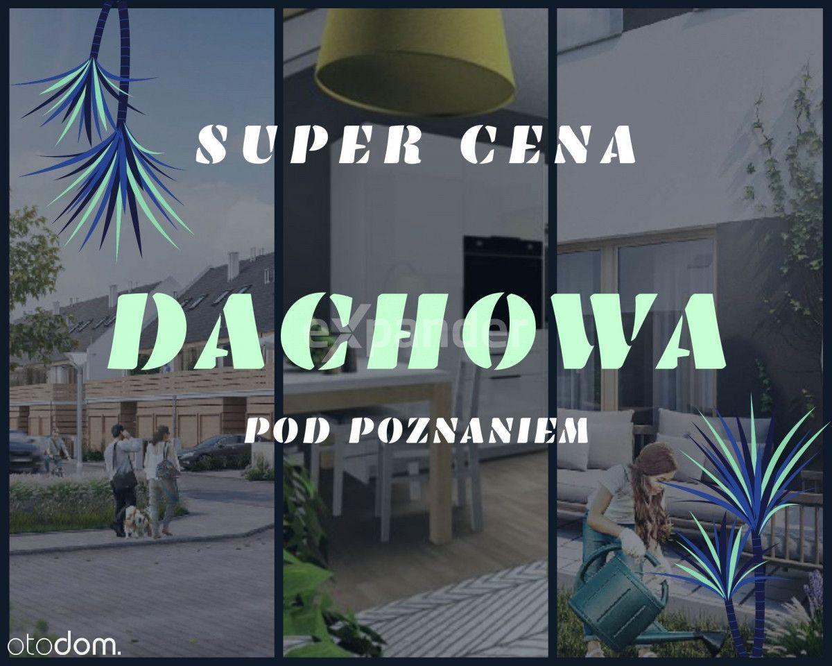 Super Cena,Zamieszkaj Od Zaraz ,Blisko Poznania