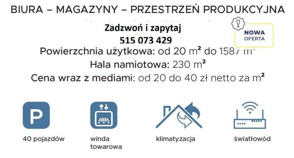 Pow. biurowa, magazyn, produkcja - 20 do 1500 m2