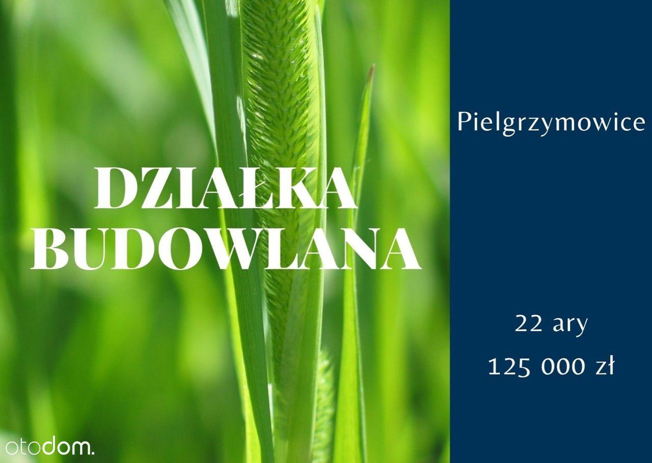 Działka budowlana w Pielgrzymowicach