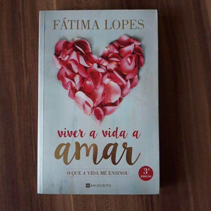 Viver a vida a amar de Fátima Lopes