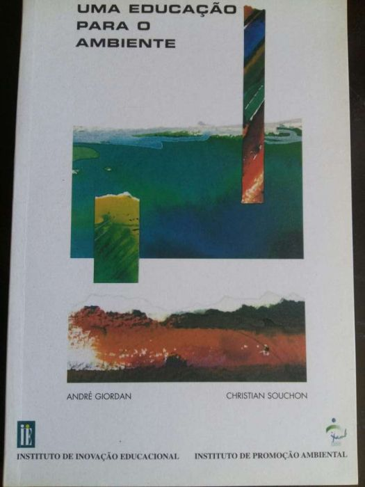 Uma Educação para o Ambiente de André Giordan e Christian Souchon