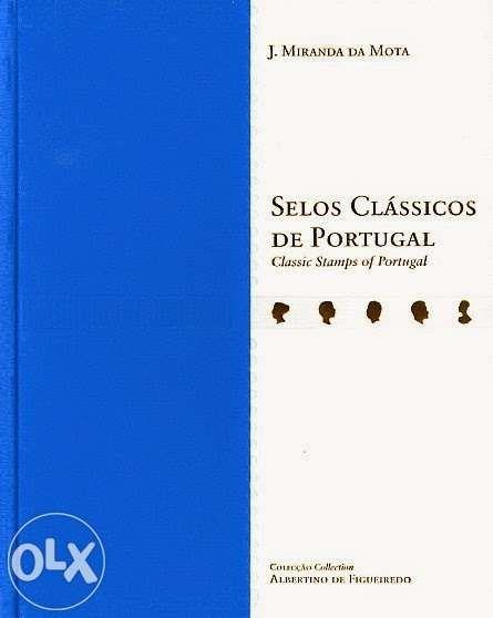Livro selos clássicos de portugal - j.miranda da mota - colecção alber