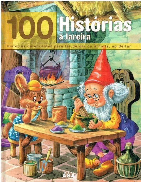 7886 - .100 Histórias à Lareira de Imelda Heuschen, Alain Jost e Franç
