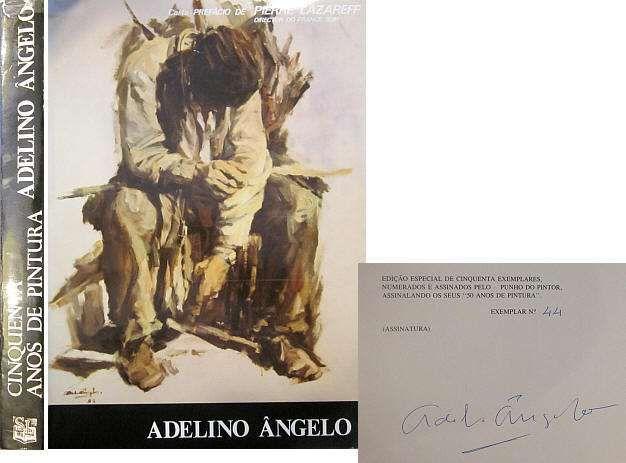 Ângelo (Adelino) - Adelino Ângelo: 50 Anos de Pintura Cedofeita, Santo Ildefonso, Sé, Miragaia, São Nicolau E Vitória - imagem 1