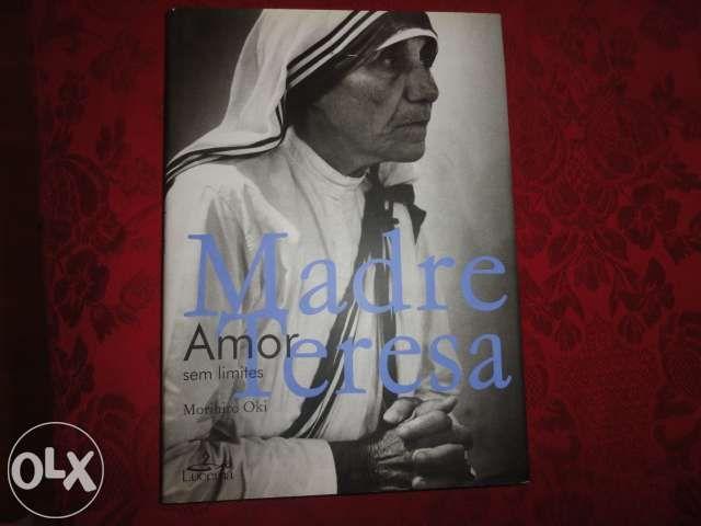 Madre Teresa-Amor sem Limites