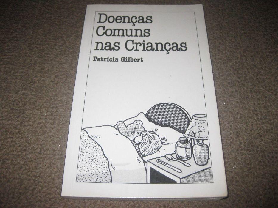 """Livro """"Doenças Comuns nas Crianças"""" de Patricia Gilbert"""