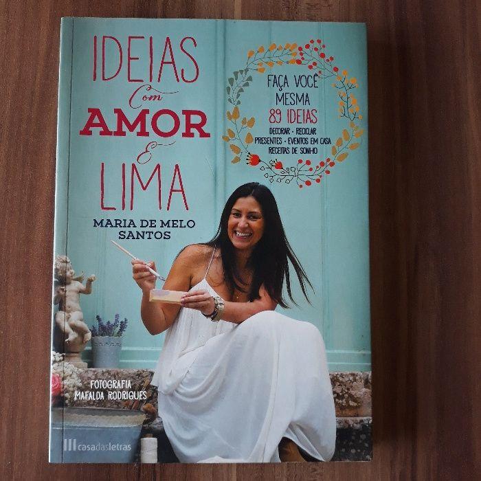 Ideias com amor e lima de Maria de Melo Santos