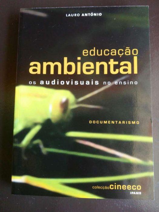 Educação Ambiental Os Audiovisuais no Ensino de Lauro António