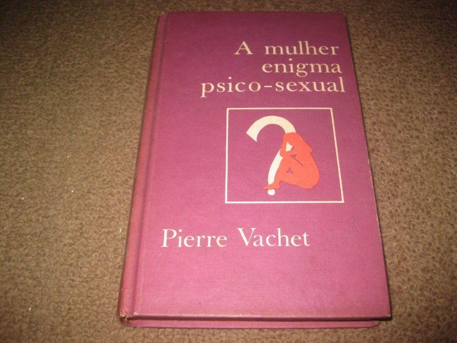 "Livro ""A Mulher Enigma Psico-Sexual"" de Pierre Vachet"