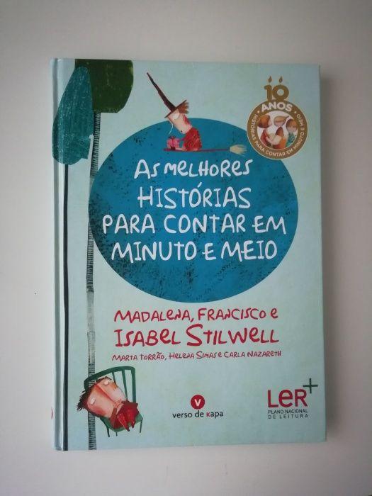 As melhores histórias para contar em minuto e meio - Isabel Stillwel