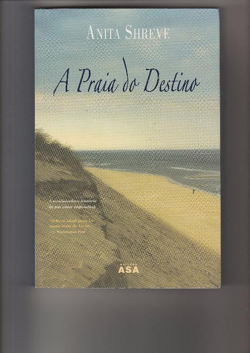 """Livro """"A Praia do Destino"""", de Anita Shreve"""