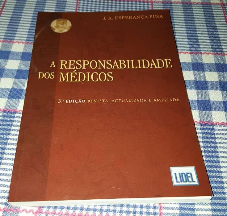 A responsabilidade dos médicos 3edição revista,atualizada e ampliada