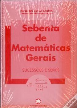 Sebenta de Matemáticas Gerais - Sucessões e Séries