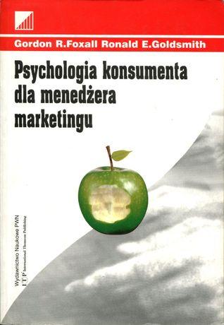 Psychologia konsumenta dla menedżera marketingu Foxall Goldsmith